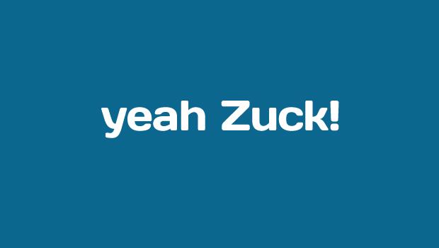 Yeah Zuck