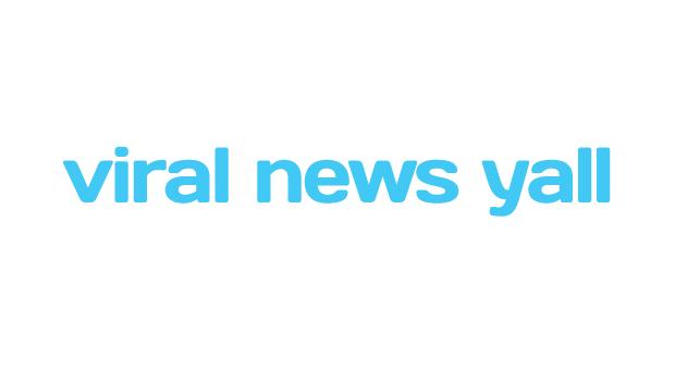 Viral News Yall