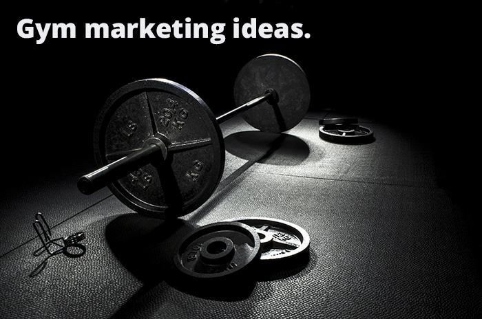 Gym Marketing Ideas