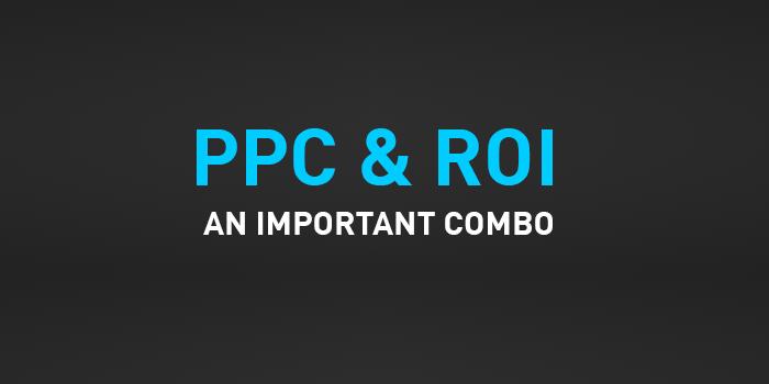 PPC & ROI