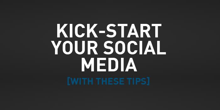 Social Media Kick-Start